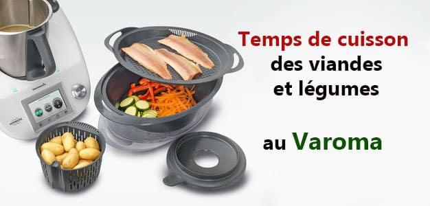Temps de cuisson au Varoma de Thermomix