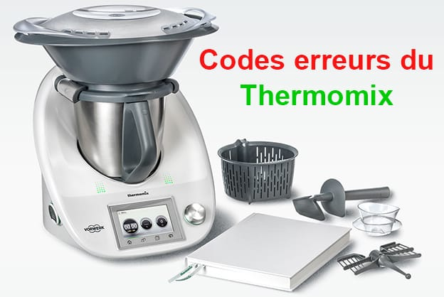 codes erreurs thermomix